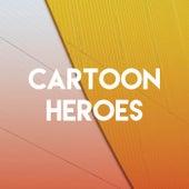Cartoon Heroes by CDM Project