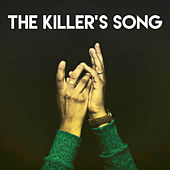 The Killer's Song by CDM Project