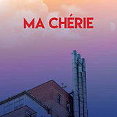 Ma Chérie by CDM Project