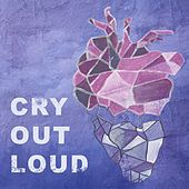 Cry Out Loud by J.T.L