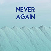 Never Again by Sassydee