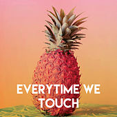 Everytime We Touch by CDM Project