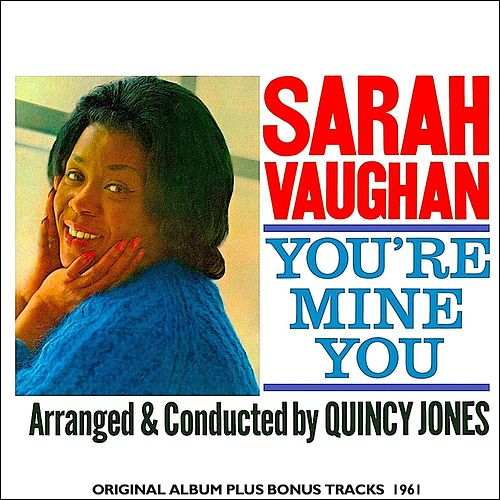 You're Mine You (Remastered) de Sarah Vaughan