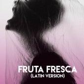 Fruta Fresca (Latin Version) de Grupo Super Bailongo