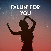 Fallin' for You by Sassydee