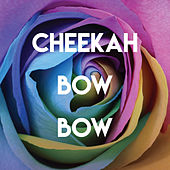 Cheekah Bow Bow by CDM Project