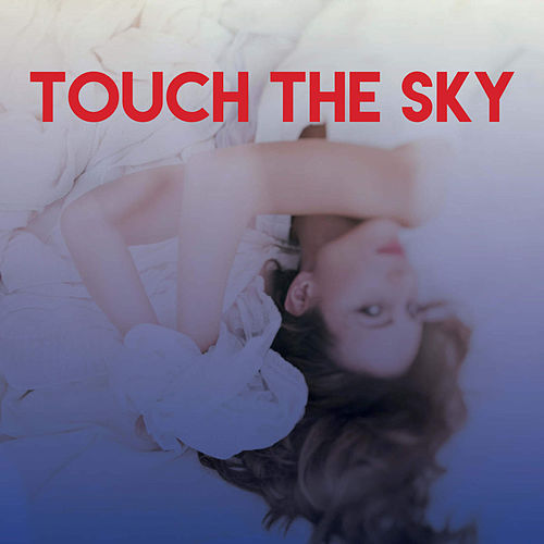 Touch the Sky by The Starlite Singers