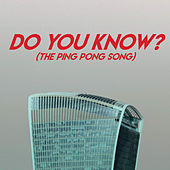 Do You Know? (The Ping Pong Song) de Miami Beatz
