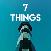 7 Things by Sassydee