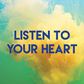 Listen to Your Heart by CDM Project