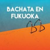 Bachata En Fukuoka de Grupo Super Bailongo