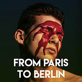 From Paris to Berlin by CDM Project