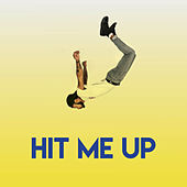 Hit Me Up by Sassydee