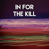 In for the Kill by CDM Project