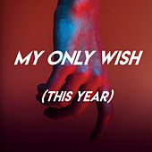 My Only Wish (This Year) by Sassydee