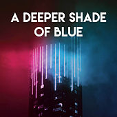 A Deeper Shade of Blue by CDM Project