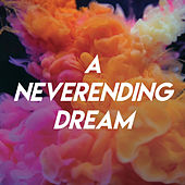 A Neverending Dream by CDM Project