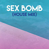 Sex Bomb (House Mix) by CDM Project