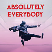 Absolutely Everybody by CDM Project