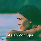 Asian Zen Spa by Various Artists