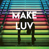 Make Luv by CDM Project