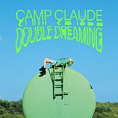 Double Dreaming von Camp Claude