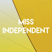 Miss Independent by Sassydee