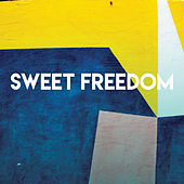 Sweet Freedom by CDM Project