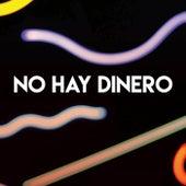 No Hay Dinero by CDM Project