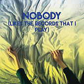 Nobody (Likes the Records That I Play) by CDM Project