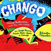CHANGO! (Remastered) de Mongo Santamaria