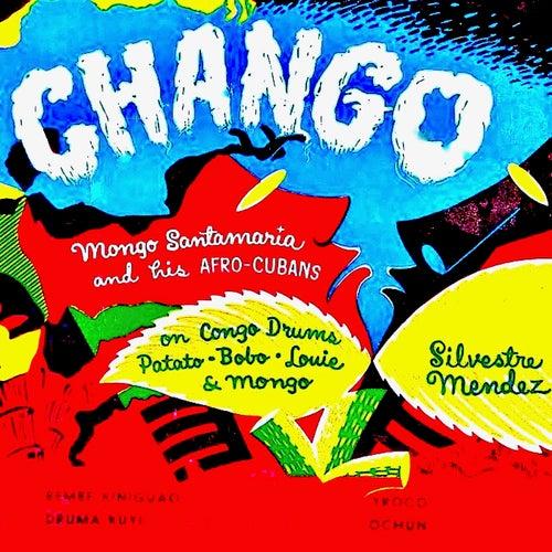 CHANGO! (Remastered) by Mongo Santamaria