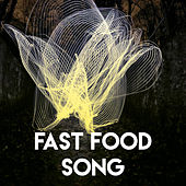 Fast Food Song by CDM Project