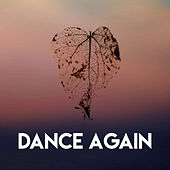 Dance Again by CDM Project