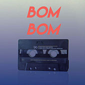 Bom Bom by CDM Project