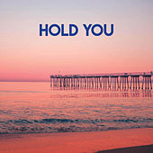 Hold You by CDM Project