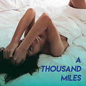 A Thousand Miles by Sassydee