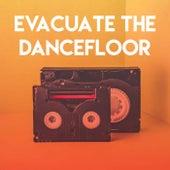 Evacuate the Dancefloor by CDM Project