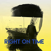 Right On Time by CDM Project