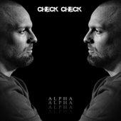 Check Check by Alpha
