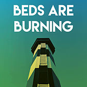 Beds Are Burning by CDM Project