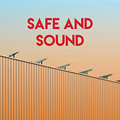 Safe and Sound by CDM Project