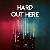 Hard Out Here by Sassydee
