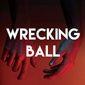 Wrecking Ball by Sassydee