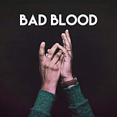 Bad Blood by Sassydee