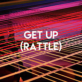 Get Up (Rattle) by CDM Project