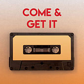 Come & Get It by Sassydee