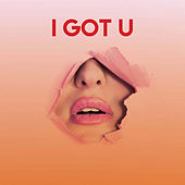 I Got U by CDM Project