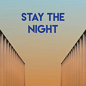 Stay the Night by CDM Project