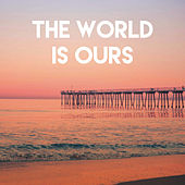 The World Is Ours de New Soul Sensation